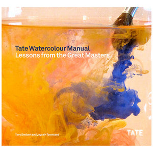 Tate Watercolour Manual by Joyce Townsend & Tony Smibert.