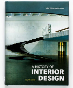A History of Interior Design by John Pile & Judith Gura.