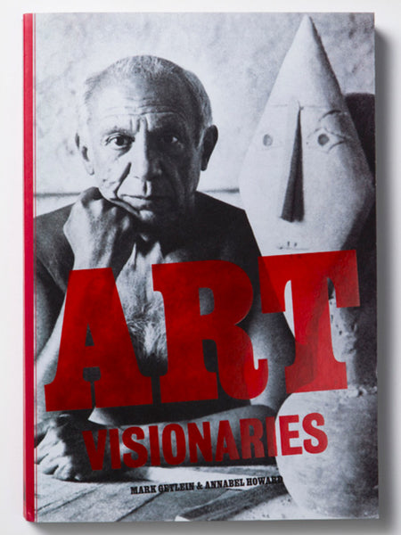 Art Visionaries by Mark Getlein & Annabel Howard.