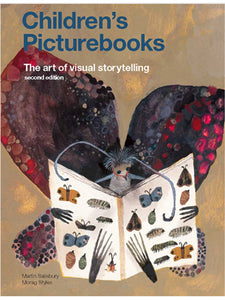 Children's Picturebooks, Second Edition: The Art of Visual Storytelling by Martin Salisbury & Morag Styles.