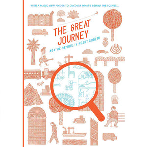 The Great Journey by Agathe Demois & Vincent Godeau.