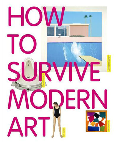 How to Survive Modern Art by Susie Hodge.
