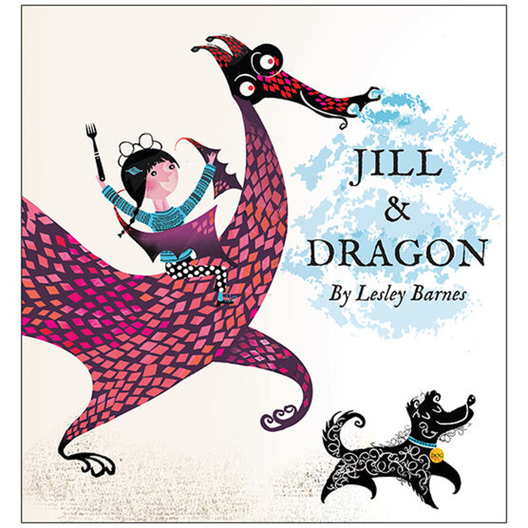 Jill and Dragon by Lesley Barnes.