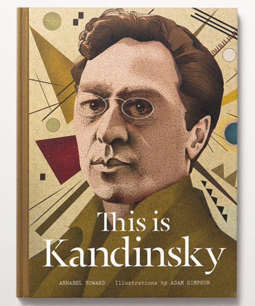 This is Kandinsky by Annabel Howard.