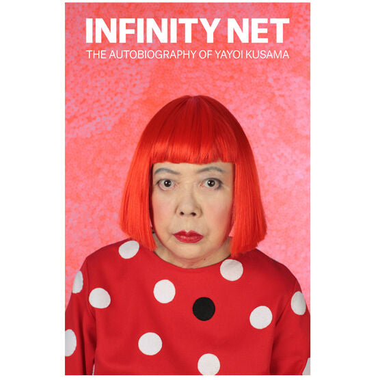 Infinity Net, The Autobiography of Yayoi Kusama.