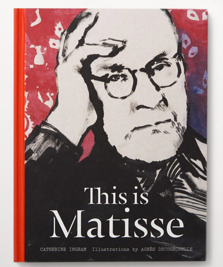 This is Matisse by Catherine Ingram.