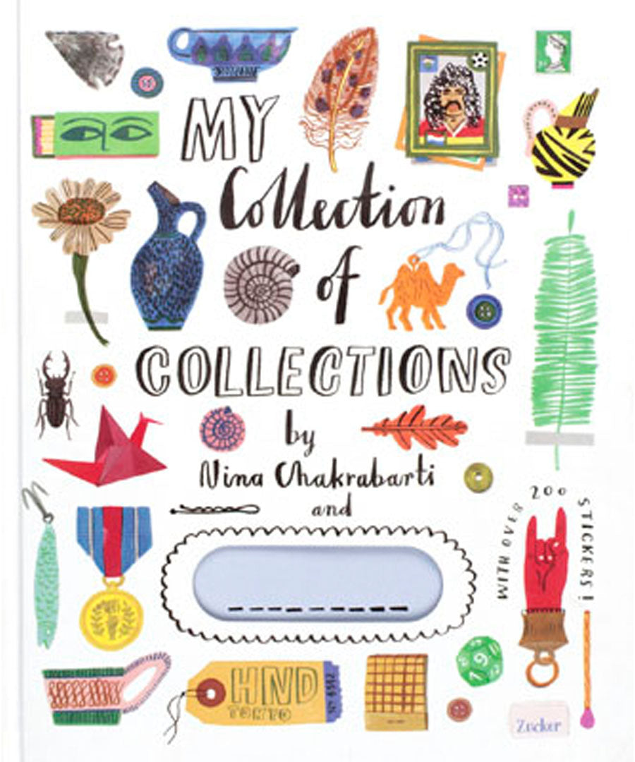 My Collection of Collections by Nina Chakrabarti.