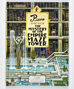 Pierre The Maze Detective: The Mystery of the Empire Maze Tower by Hiro Kamigaki.