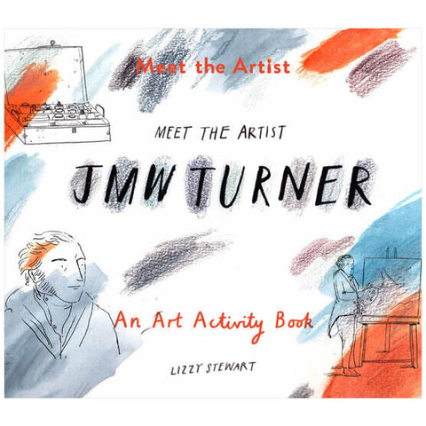 Meet the Artist: J.M.W. Turner by Lizzy Stewart.