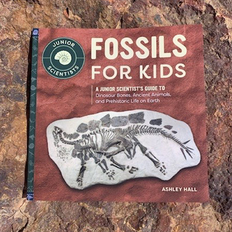 Fossils for Kids: A Junior Scientist's Guide to Dinosaur Bones, Ancient Animals, and Prehistoric Life on Earth ( Junior Scientists )