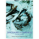 Dinosaurs of Darkness: In Search of the Lost Polar World (second edition)