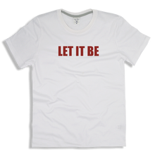 "Load image into Gallery viewer, T-Shirt Cotton ""LET IT BE"""