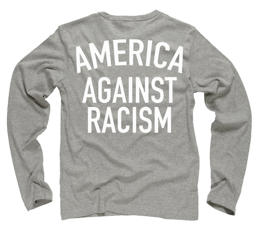 America Against Racism Grey Long Sleeve Shirt