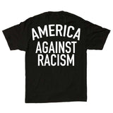 America Against Racism Black Shirt