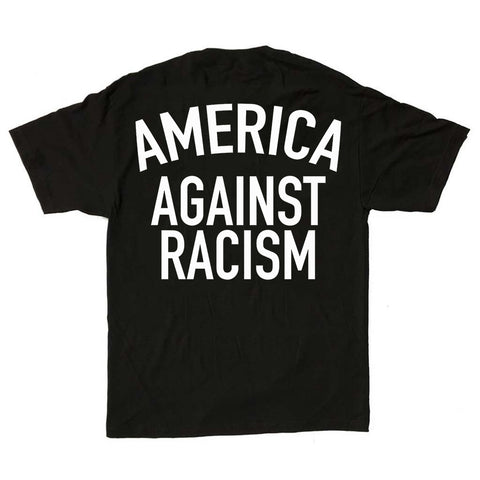 America Against Racism Black Shirt ($8 Sale!)