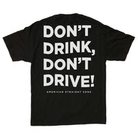 Don't Drink Don't Drive! (Limited!)