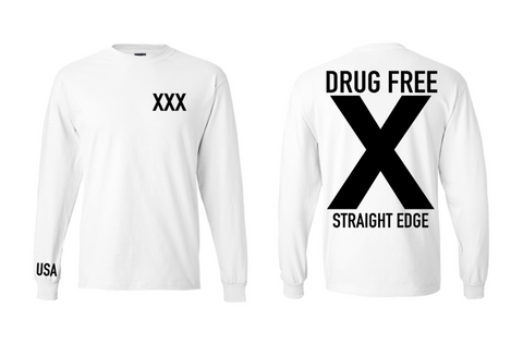 Drug Free White Long Sleeve Shirt