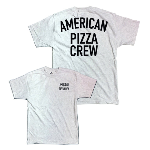 American Pizza Crew Ash Grey Shirt