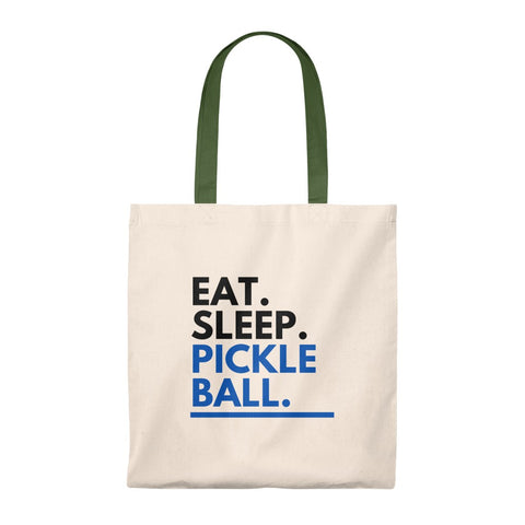 Eat. Sleep. Pickleball. Tote Bag