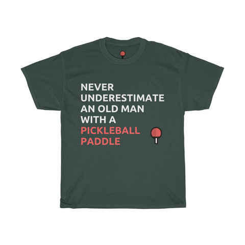 Image of Never Underestimate An Old Man With A Pickleball Paddle T-Shirt