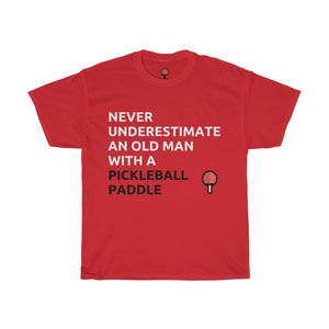 Never Underestimate An Old Man With A Pickleball Paddle T-Shirt