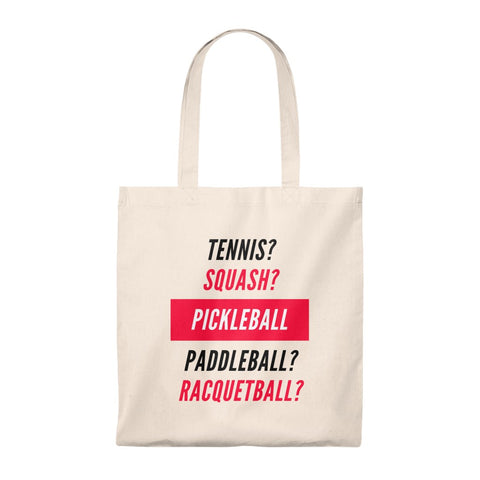 Pickleball Is The Best Tote Bag