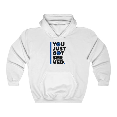 You Just Got Served Hoodie