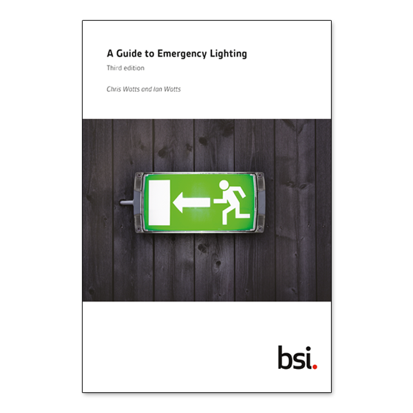 BSI Guide to Emergency Lighting - 3rd Edition