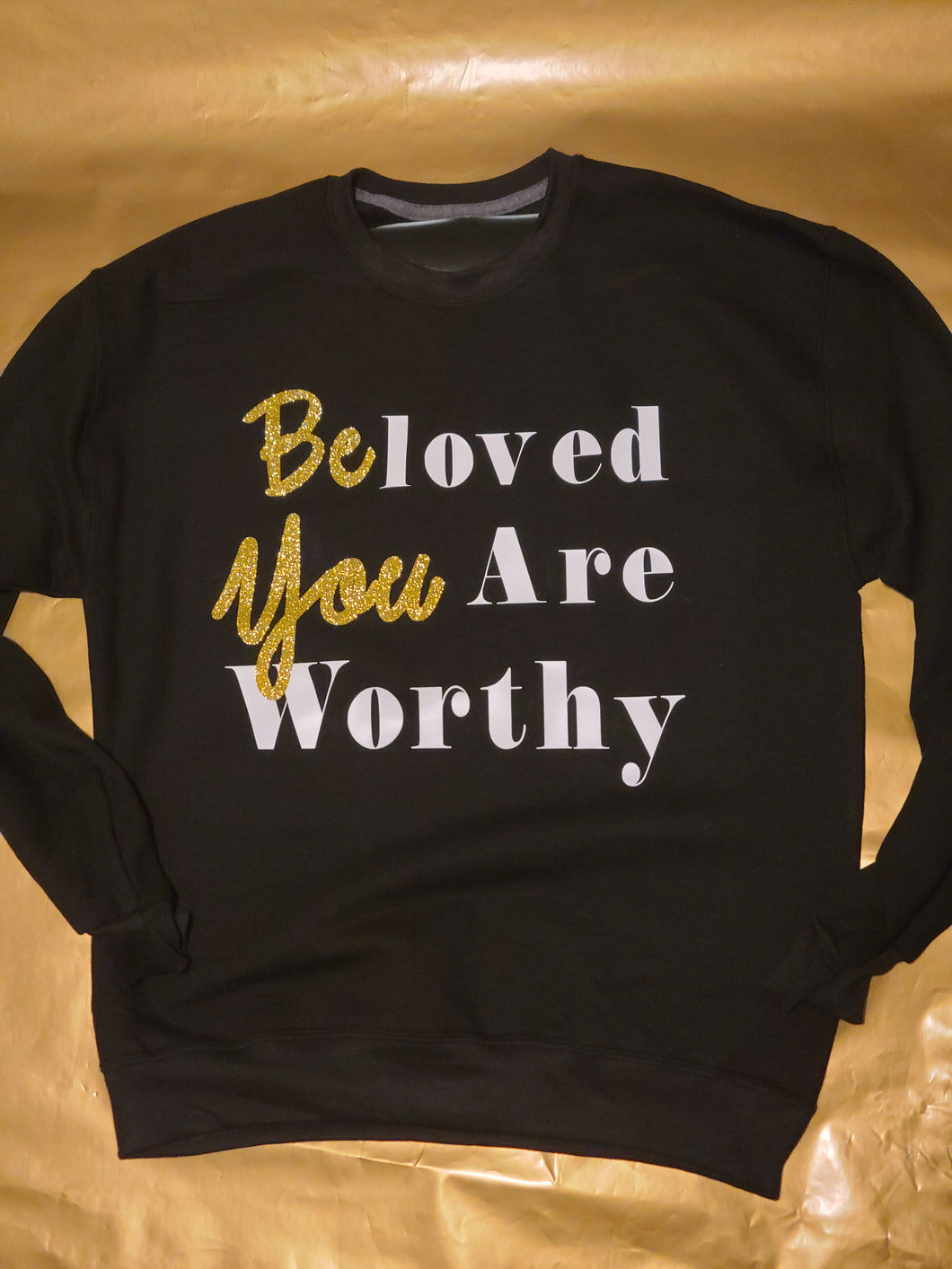 Presale Be You SweatShirt