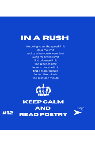 in a rush - kinyo (poem)