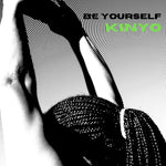 Be Yourself- Kinyo (music)