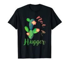 Load image into Gallery viewer, Funny shirts V-neck Tank top Hoodie sweatshirt usa uk au ca gifts for Not A Hugger Cute Cactus Funny Quotes Sarcastic T shirt 2589694