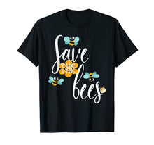 Load image into Gallery viewer, Funny shirts V-neck Tank top Hoodie sweatshirt usa uk au ca gifts for Save The Bees Tshirt Planet Earth Day Beekeeper Beekeeping 1402221