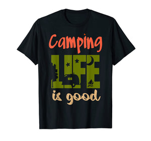 Funny shirts V-neck Tank top Hoodie sweatshirt usa uk au ca gifts for Funny Life Is Good Camping Tshirt Travel Trailer T-shirt 1216600