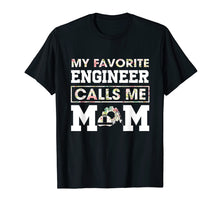 Load image into Gallery viewer, Funny shirts V-neck Tank top Hoodie sweatshirt usa uk au ca gifts for My Favorite Engineer Calls Me Mom Funny Engineering T-Shirt T-Shirt 1370313