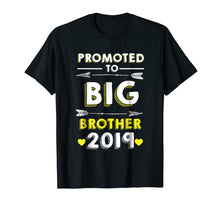 Load image into Gallery viewer, Funny shirts V-neck Tank top Hoodie sweatshirt usa uk au ca gifts for Promoted to big Brother 2019 T-shirt 1003368