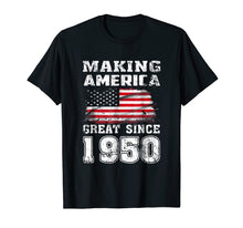 Load image into Gallery viewer, Funny shirts V-neck Tank top Hoodie sweatshirt usa uk au ca gifts for Making America Great Since 1950 69th Birthday Gifts T-Shirt 1393878
