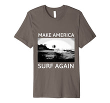 Load image into Gallery viewer, Funny shirts V-neck Tank top Hoodie sweatshirt usa uk au ca gifts for Make America Surf Again T-Shirts Surf Ts 1977133