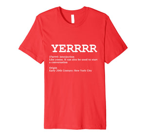 Funny shirts V-neck Tank top Hoodie sweatshirt usa uk au ca gifts for Yerrr Shirt with Definition for New York Lovers 1653656