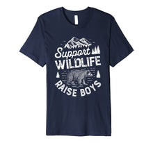 Load image into Gallery viewer, Funny shirts V-neck Tank top Hoodie sweatshirt usa uk au ca gifts for Support Wildlife Raise Boys T shirt Mom Dad Mother Parents 1281639