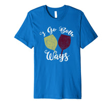 Load image into Gallery viewer, Funny shirts V-neck Tank top Hoodie sweatshirt usa uk au ca gifts for I Go Both Ways Red and White Wine Lover Funny Wino Premium T-Shirt 1659491