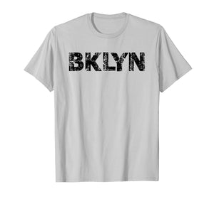 Funny shirts V-neck Tank top Hoodie sweatshirt usa uk au ca gifts for Brooklyn NYC T-Shirt BKLYN slang shirt Cool Grunge Brooklyn 1007648