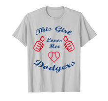 Load image into Gallery viewer, Funny shirts V-neck Tank top Hoodie sweatshirt usa uk au ca gifts for This Girl Loves Her Dodgers sport dodgers Gift Tshirt 204521