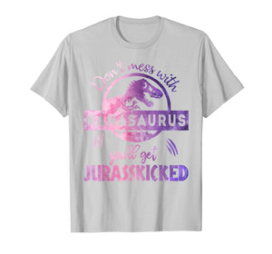 Funny shirts V-neck Tank top Hoodie sweatshirt usa uk au ca gifts for DON'T MESS WITH NANASAURUS YOU'LL GET JURASSKICKED T- SHIRT 1531120