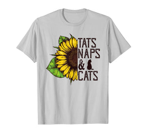 Funny shirts V-neck Tank top Hoodie sweatshirt usa uk au ca gifts for Sunflower Tats naps and cats Funny Graphic T-shirt 2203917