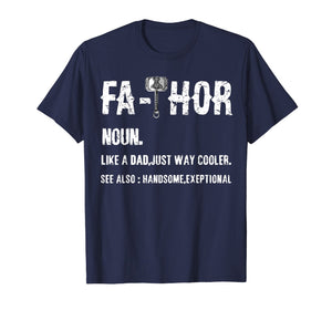 Funny shirts V-neck Tank top Hoodie sweatshirt usa uk au ca gifts for Fa-Thor Thor Fathor Father TShirt Father's Day Gift Dad Tee 1310694
