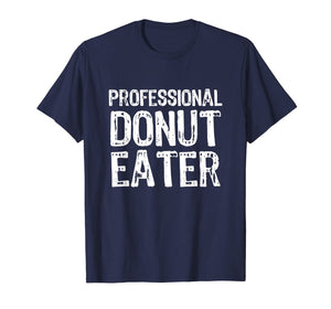 Professional Donut Eater Gift T-Shirt 715129