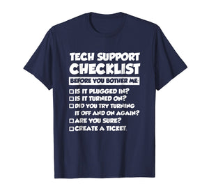 Funny shirts V-neck Tank top Hoodie sweatshirt usa uk au ca gifts for Funny Tech Support Checklist T-Shirt, Sysadmin Gift T Shirt 1001540