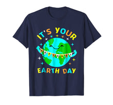 Load image into Gallery viewer, Funny shirts V-neck Tank top Hoodie sweatshirt usa uk au ca gifts for Its Your Earth day shirt 1414617