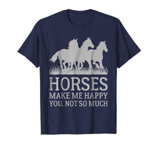Load image into Gallery viewer, Funny shirts V-neck Tank top Hoodie sweatshirt usa uk au ca gifts for Horses Make Me Happy Funny Horse T-shirt 237180